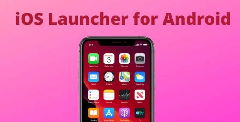 Best iOS Launcher for android